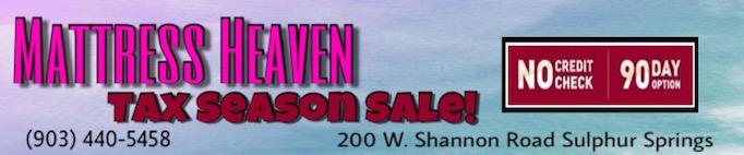 Mattress Heaven Tax Season Sale