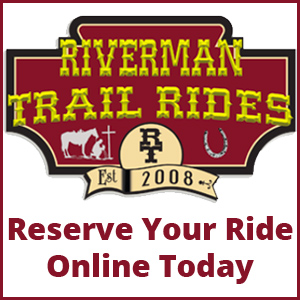 Riverman Trail Rides